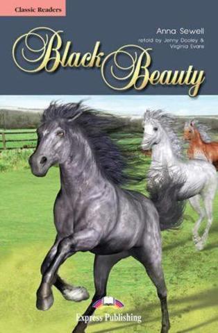 Black Beauty. Черный красавчик. Анна Сьюэлл. Beginner (5-6 класс). Книга для чтения