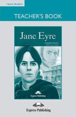 Jane Eyre. Intermediate (8-9 класс). Книга для учителя