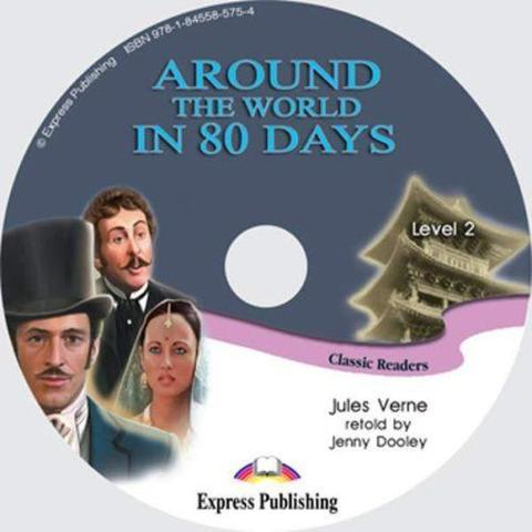Around the world in 80 Days. Elementary (6-7 класс). Audio CD