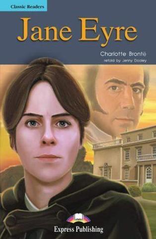 Jane Eyre. Джейн Эйр. Шарлотта Бронте. Intermediate (8-9 класс). Книга для чтения
