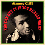 Jimmy Cliff / You Can Get it if You Really Want (2LP)