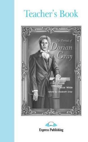 The Portrait of Dorian Gray. Intermediate (8-9 класс). Книга для учителя