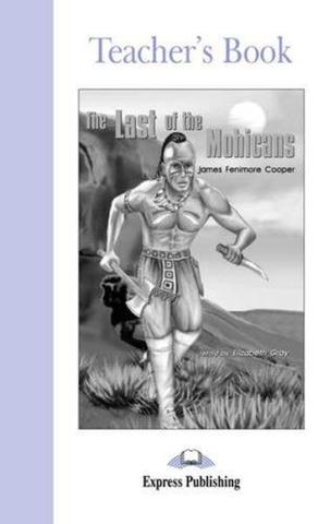 The Last of the Mohicans. Elementary (6-7 класс). Книга для учителя