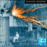 Acoustic Alchemy / Positive Thinking... (CD)