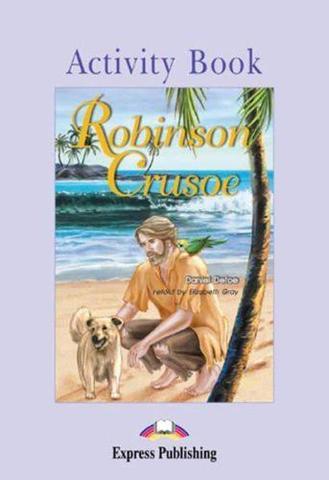 Robinson Crusoe. Elementary (6-7 класс). Рабочая тетрадь