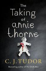 The Taking of Annie Thorne : 'Britain's female Stephen King' Daily Mail