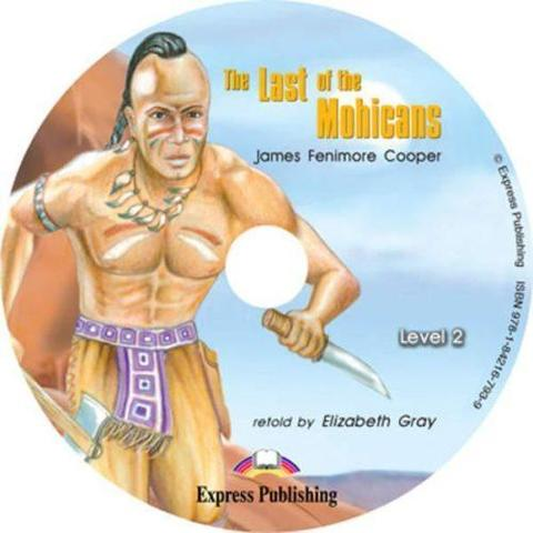 The Last of the Mohicans. Elementary (6-7 класс). Audio CD