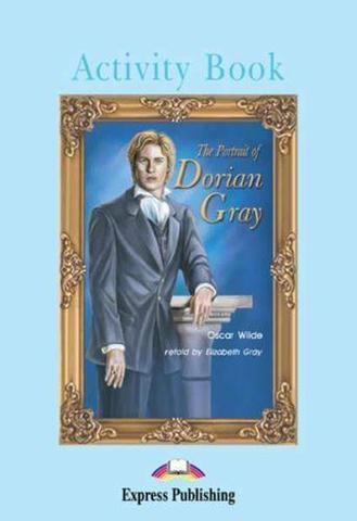 The Portrait of Dorian Gray. Intermediate (8-9 класс). Рабочая тетрадь