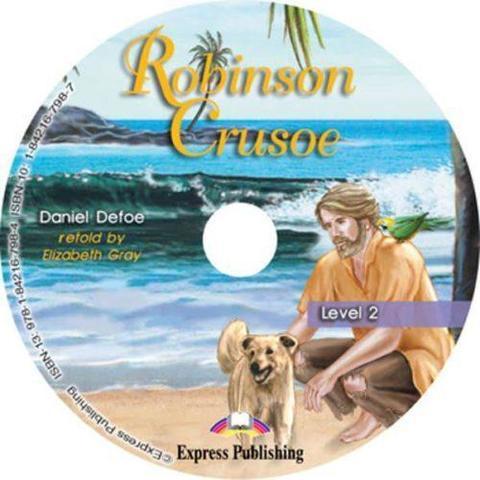 Robinson Crusoe. Elementary (6-7 класс). Audio CD