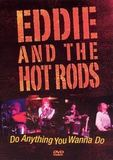 Eddie And The Hot Rods / Doing Anything They Wanna Do (DVD)