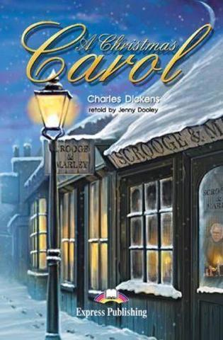 A Christmas Сarol. Рождественская история. Чарльз Диккенс. Elementary (6-7 класс). Книга для чтения