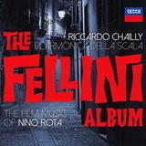 Riccardo Chailly, Filarmonica Della Scala / Nino Rota: The Fellini Album (CD)