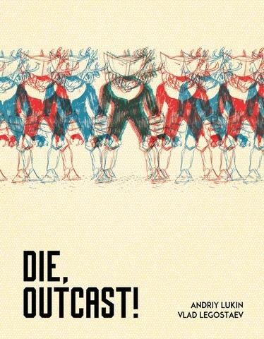 Die, Outcast!