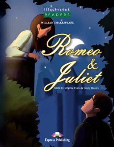 Romeo & Juliet. Ромео и Джульетта. Уильям Шекспир. Pre-Intermediate (6-7 класс). Книга для чтения