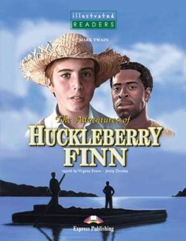 The adventures of Huckleberry Finn. Приключения Гекльберри Финна. Марк Твен. Pre-Intermediate. Книга для чтения в Audio CD.