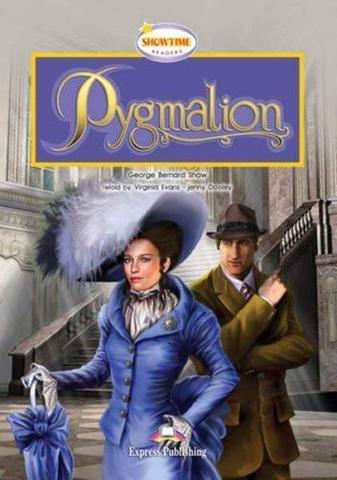 Pygmalion. Пигмалион. Бернард Шоу. Уровень B1 (8-9 класс) Книга для чтения