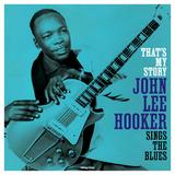 John Lee Hooker / That's My Story - Sings The Blues (LP)
