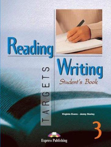 Reading & Writing Targets 3. Student's Book. Учебник