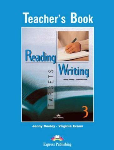 Reading & Writing Targets 3. Teacher's Book. Книга для учителя