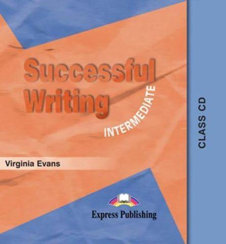 Successful Writing Intermediate. Class Audio CD. Аудио CD для работы в классе