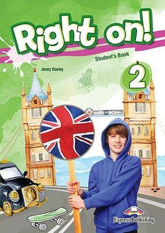 Right on! 2. Student's book. Учебник