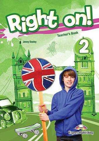 Right on! 2. Teacher's book. Книга для учителя