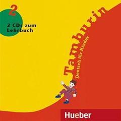 Tamburin 2 - 2 Audio-CDs zum Lehrbuch - (Deutsc...