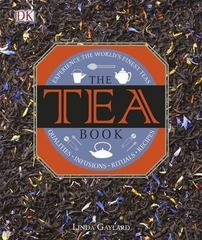 The Tea Book : Experience the World's Finest Teas