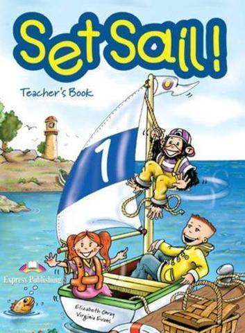 Set Sail 1. Teacher's Book. (interleaved). Книга для учителя. Совместима с УМК Spotlight stater