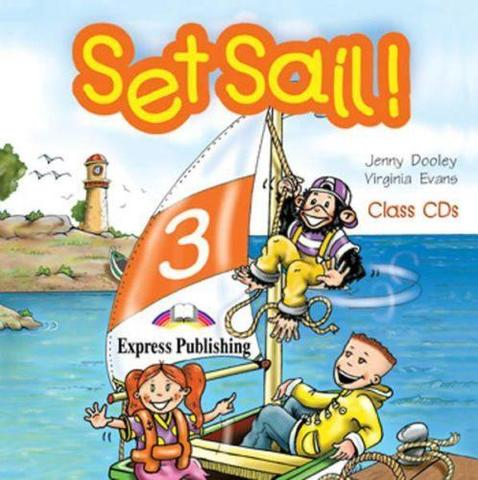 Set Sail 3. Class Audio CDs. (set of 2). Beginner. (International). Аудио CD для работы в классе