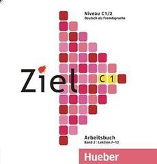 Ziel C1, Band 2, Lektion 7–12 - Audio-CD zum Ar...
