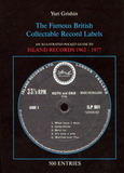 The Famous British Collectable Record Labels: An Illustrated Pocket Guide To Island Records 1962-1977 / Yuri Grishin