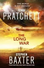The Long War : (Long Earth 2)