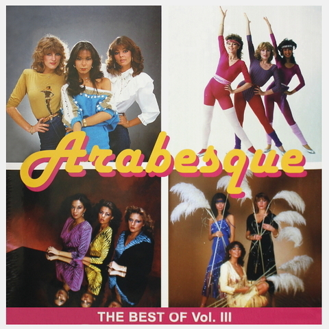 Arabesque / The Best Of Vol. III (LP)