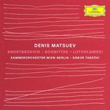 Denis Matsuev, Kammerorchester Wien-Berlin, Gabor Tarkovi / Shostakovich - Schnittke - Lutoslawski (CD)