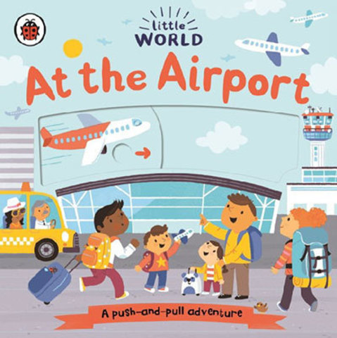9780241410530 - Little world: at the airport