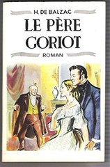 Pere Goriot (Le) Livre +D(France)