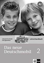 Das neue Deutschmobil 2, A2  Lehrerhandbuch