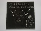 Mick Jagger / Primitive Cool (LP)