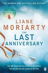 The Last Anniversary : From the bestselling author of Big Little Lies, now an award winning TV series