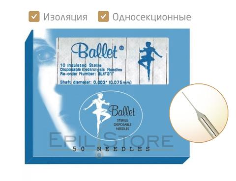 Изолированные иглы для электроэпиляции Ballet - 50 штук
