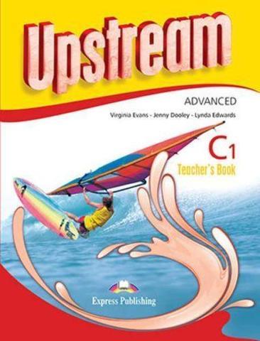Upstream Advanced C1. Teacher's Book (3rd Edition). Книга для учителя