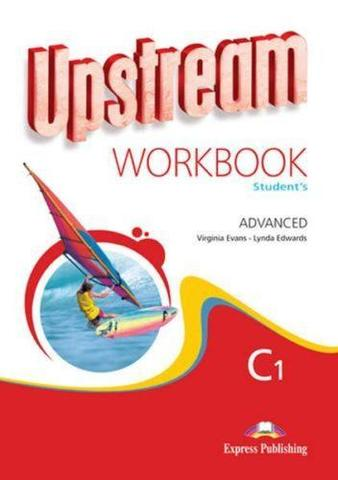 Upstream Advanced C1. Workbook. Рабочая тетрадь. (New)
