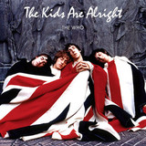 The Who / The Kids Are Alright (2LP)