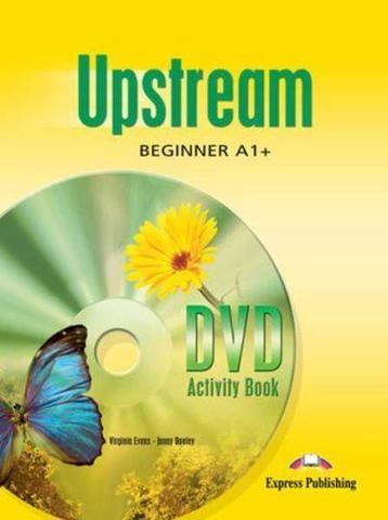 Upstream Beginner A1+. DVD Activity Book. Рабочая тетрадь к DVD
