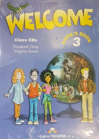Welcome 3. Class CDs (Set of 3). Диски для работы в классе (полная версия аудирования, набор из 3-х дисков)