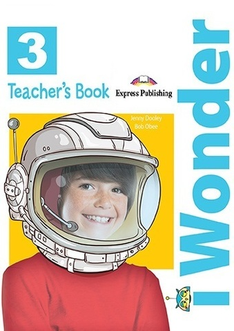 I-Wonder 3 Teacher's Book. Книга для учителя с постерами