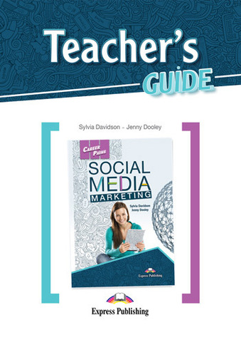 Career Paths: Social Media Marketing - Teacher's Guide