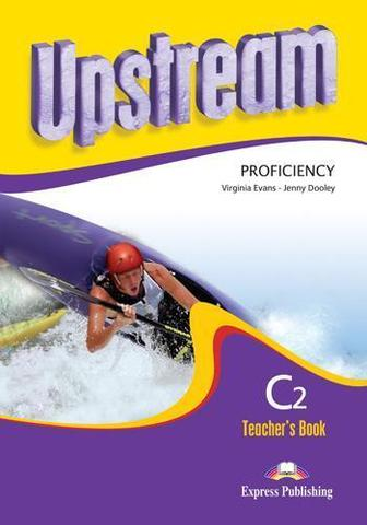 Upstream Proficiency C2. Teachers Book (2nd Edition). Книга для учителя