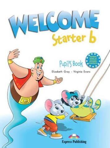 Welcome Starter b. Pupil's Book. Beginner. Учебник